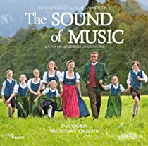 The Sound Of Music - Das Musical - Live aus dem Salzburger Landestheater
