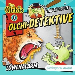 Löwenalarm (Olchi-Detektive 3) Hörspiel