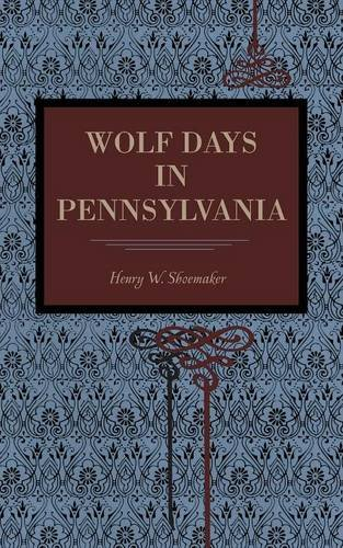 Wolf Days in Pennsylvania (Metalmark)