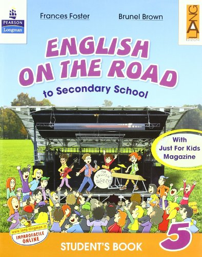 English on the road. Student's book. Con espansione online. Per la Scuola elementare: 5