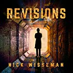 Revisions: A Short Story | Nick Wisseman