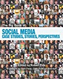 img - for The Big Book of Social Media: Case Studies, Stories, Perspectives book / textbook / text book