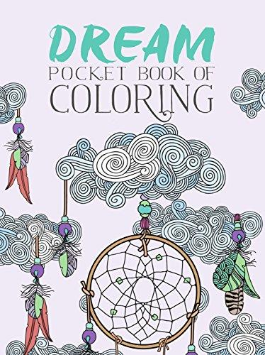 Dream Pocket Book of Coloring, Parragon Books Ltd
