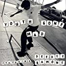 Youth Gone Mad featuring Dee Dee Ramone