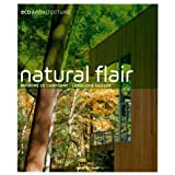 Eco Architecture: Natural Flair - Maisons de Campagne - Landliche Hauser (English/French/German) ~ Haike Falkenberg