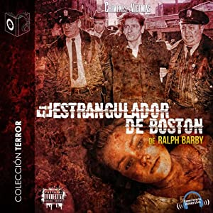 El Estrangulador de Boston [The Boston Strangler] | [Ralph Barby]