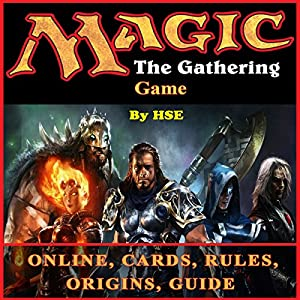 Magic: The Gathering - Game Guide Audiobook