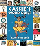 Cassie's Word Quilt (0553112333) by Ringgold, Faith