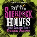 The Return of Sherlock Holmes (       UNABRIDGED) by Arthur Conan Doyle Narrated by Derek Jacobi