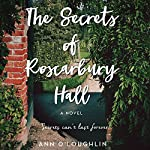The Secrets of Roscarbury Hall: A Novel | Ann O'Loughlin