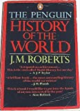 The Penguin History of the World, Revised Edition (014013591X) by Roberts, J. M.