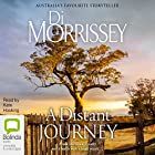 A Distant Journey Audiobook by Di Morrissey Narrated by Kate Hosking