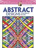 Creative Haven Abstract Designs Coloring Book (Creative Haven Coloring Books)