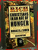 RICH CHRISTIANS IN AN AGE OF HUNGER (0340228105) by RONALD J. SIDER