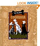 Three Dog Bakery Cookbook: Over 5 Recipes for All-Natural Treats for Your Dog