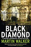 Black Diamond: A Bruno Courr�ges Investigation (Bruno Chief of Police Book 3) (English Edition)