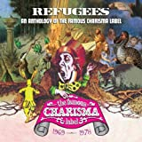 Refugees: A Charisma Records Anthology 1969-1978