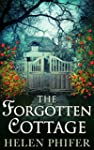 The Forgotten Cottage (The Annie Grah...
