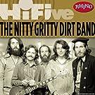 Rhino Hi-Five: Nitty Gritty Dirt Band