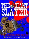 The Giant Slayer (The Grimm Chronicles Book 7)