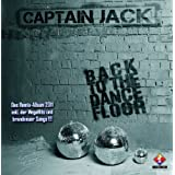 "Back To The Dancefloorvon ""Captain Jack"""