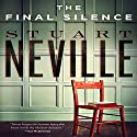 The Final Silence Audiobook by Stuart Neville Narrated by Gerard Doyle