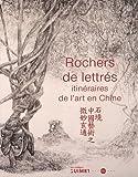 echange, troc Musée des arts asiatiques - Rochers de lettrés : Ititnéraires de l'art en Chine