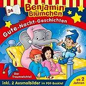 Der Traumwichtel (Benjamin Blümchen - Gute-Nacht-Geschichten 24) | Vincent Andreas