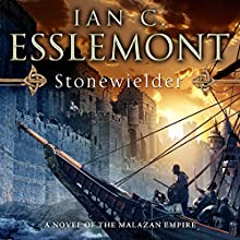 Stonewielder: Novels of the Malazan Empire, Book 3 Audiobook by Ian C. Esslemont Narrated by John Banks