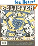 The Believer, Issue 52: March / April...