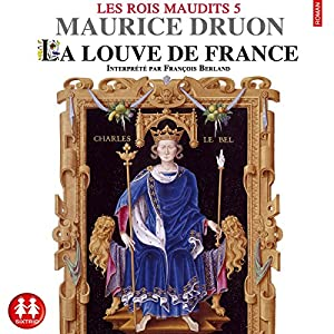 La louve de France (Les rois maudits 5) Audiobook