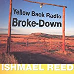 Yellow Back Radio Broke-Down | Ishmael Reed