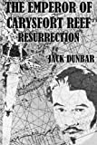 img - for The Emperor of Carysfort Reef: Resurrection (Volume 1) book / textbook / text book
