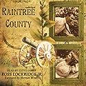 Raintree County (       UNABRIDGED) by Ross Lockridge Narrated by Lloyd James