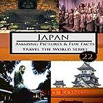 Japan: Travel the World Series, Book 22 | Kid Kongo