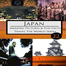 Japan: Travel the World Series, Book 22 Audiobook by Kid Kongo Narrated by Chase Mohrman