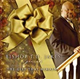 echange, troc T.D. Jakes - Bishop T.D. Jakes Presents the Gift That Remains