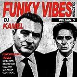 echange, troc Dj Kamel - Funky Vibes /Volume .3