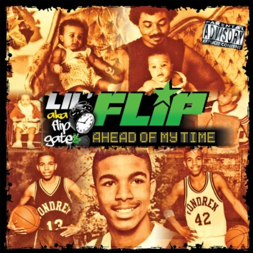 Lil flip - Ahead of my time (Album )