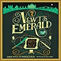 Newt's Emerald: Magic, Maids, and Masquerades (       UNABRIDGED) by Garth Nix Narrated by Faye Adele