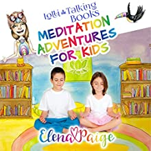 Lolli and the Talking Books: Meditation Adventures for Kids Audiobook by Elena Paige Narrated by Elena Paige