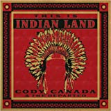 echange, troc Cody Canada & Departed - This Is Indian Land