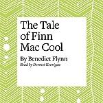 The Tale of Finn Mac Cool | Benedict Flynn