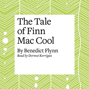 The Tale of Finn Mac Cool Audiobook