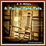 A Twice Told Tale | A. A. Milne