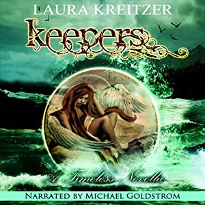 Keepers: A Timeless Novella, Book 3.5 | [Laura Kreitzer]