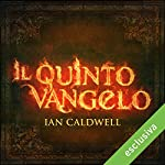 Il Quinto Vangelo | Ian Caldwell