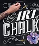 The Art of Chalk: Techniques and Insp...