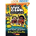Las aventuras de Uuk y Gluk, cavernicolas del futuro y maestros de kung fu: (Spanish language edition of The Adventures...
