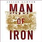 Man of Iron: Thomas Telford and the Building of Britain Hörbuch von Julian Glover Gesprochen von: Daniel Philpott